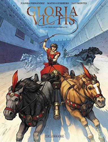 Gloria Victis - tome 2 - Le Prix de la défaite