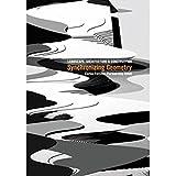 Synchronizing Geometry: Landscape, Architecture & Construction / Ideographic Resources: Landscape, Architecture and Construction/Ideographic Resources (ACTAR)