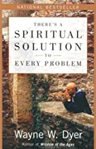 Best wayne dyer there's a spiritual solution Reviews