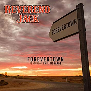 Forevertown (feat. Phil Richards)
