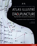Atlas illustré d'acupuncture - Représentation des points d'acupuncture d'Yu-Lin Lian