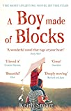 A Boy Made of Blocks: The most uplifting novel of the year (English Edition)