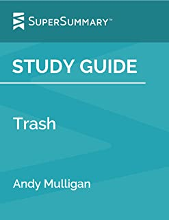 Study Guide: Trash by Andy Mulligan (SuperSummary)