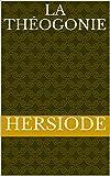 La Théogonie - Format Kindle - 1,90 €