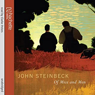 Of Mice and Men                   By:                                                                                                                                 John Steinbeck                               Narrated by:                                                                                                                                 Clarke Peters                      Length: 3 hrs and 37 mins     136 ratings     Overall 4.5