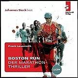 Boston Run - Der Marathon-Thriller - Frank Lauenroth