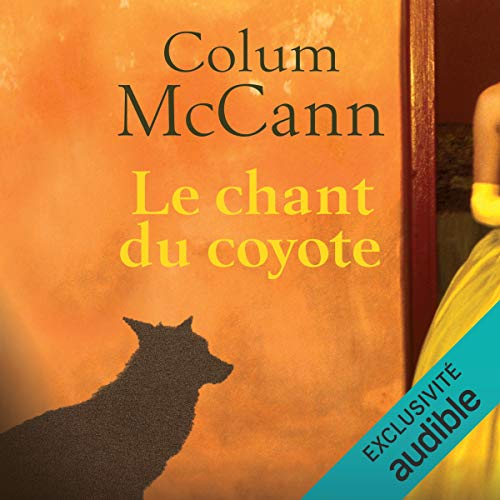 Couverture de Le chant du coyote