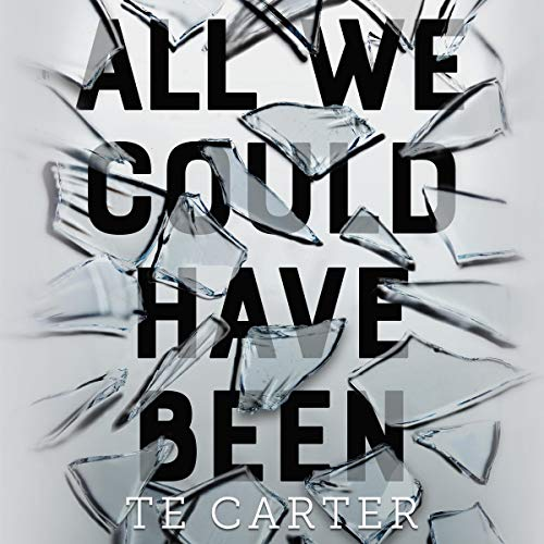 All We Could Have Been audiobook cover art