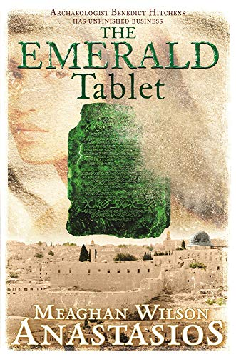 The Emerald Tablet: A Benedict Hitchens Novel 2