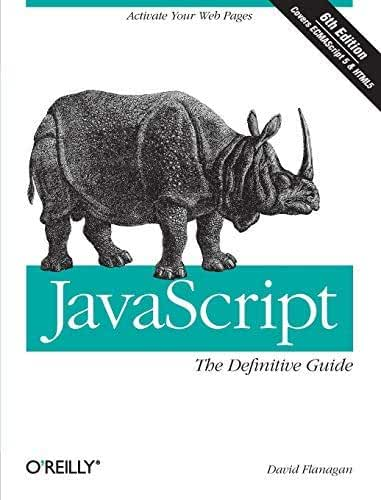 JavaScript: The Definitive Guide: Activate Your Web Pages (Definitive Guides) by David Flanagan(2011-05-13)