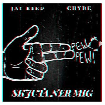 Skjuta Ner Mig (feat. Chyde)