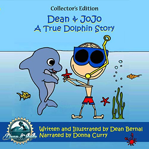 Couverture de Dean and JoJo: A True Dolphin Story