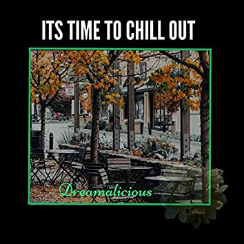 Its Time To Chill Out - Music For Birthday Party