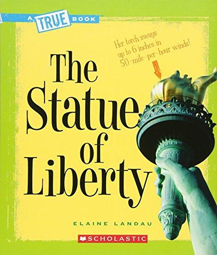 The Statue of Liberty (True Book)