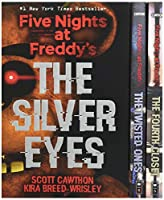 Five Nights at Freddy's Collection: The Silver Eyes / The Twisted Ones / The Fourth Closet