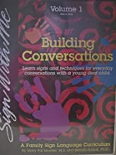 Building Conversations (2 VHS + Workbook Set): A Family Sign Language Curriculum (Sign With Me, Volume 1: Birth to Three)