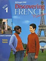 DISCOVERING FRENCH Nouveau: Bleu 1 - Teacher's Edition 2004 0395874831 Book Cover