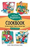 Absolute Beginner's Cookbook, Revised 3rd Edition: Or...
