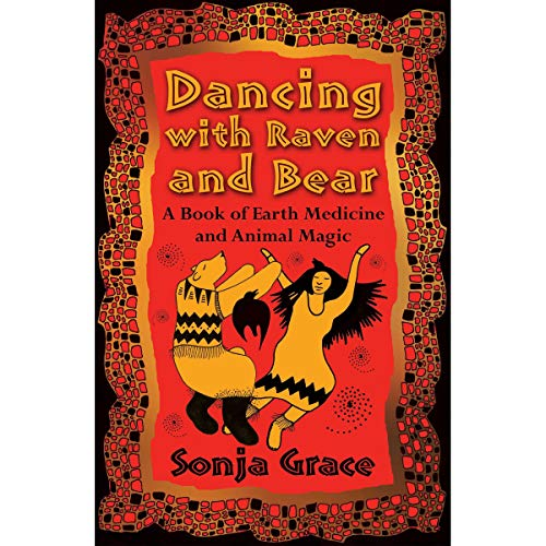Dancing with Raven and Bear audiobook cover art