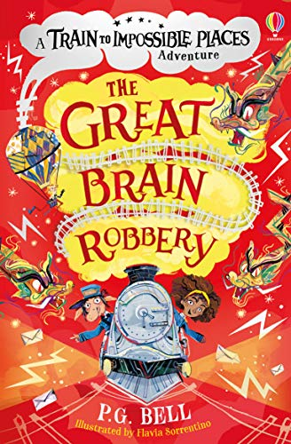 The Great Brain Robbery (A Train to Impossible Places Adventure Book 2) (English Edition)