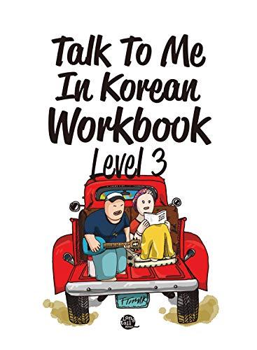 Level 3 Korean Grammar Workbook (Talk To Me In Korean Workbooks) (English Edition)