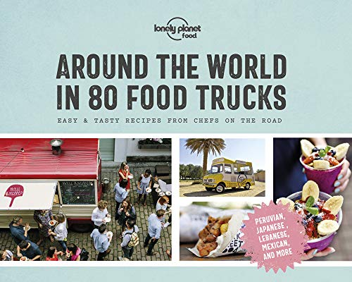Around the World in 80 Food Trucks (Lonely Planet)