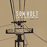 Songtexte von Son Volt - Live at the Bottom Line February 12, 1996
