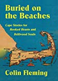 Buried on the Beaches: Cape Stories for...