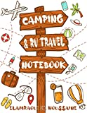 Camping & RV Travel Notebook: Camping Journal & RV Travel Notebook, Road Trip Planner, Caravan Travel Journal,...