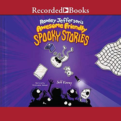 Page de couverture de Rowley Jefferson's Awesome Friendly Spooky Stories