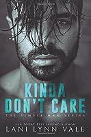 Kinda Don't Care 198669741X Book Cover