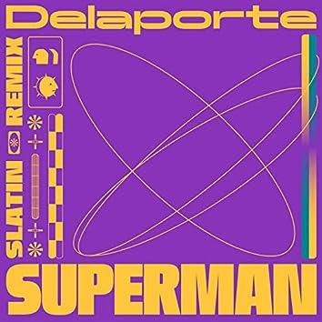 Superman (Slatin Remix)