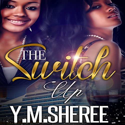 The Switch Up audiobook cover art