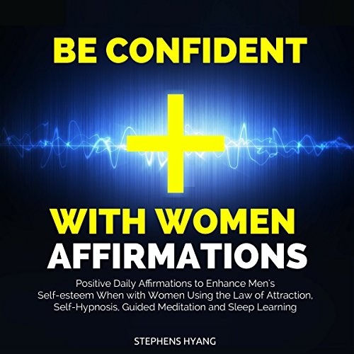 Be Confident with Women Affirmations audiobook cover art