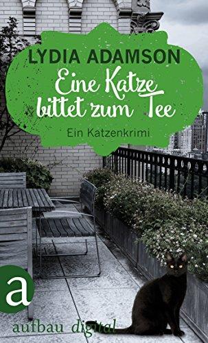 Eine Katze bittet zum Tee: Kriminalroman (Alice Nestleton ermittelt 4)