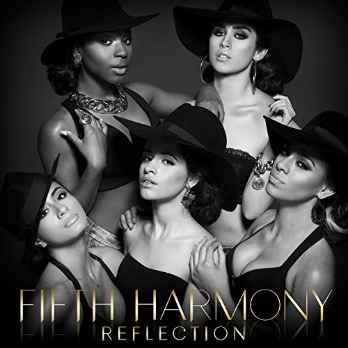 Reflection by Fifth Harmony (2015-07-29)
