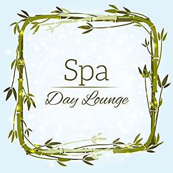 Spa Day Lounge