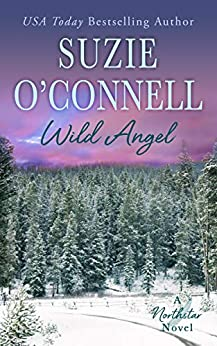 Wild Angel (Northstar Book 8) by [Suzie O'Connell]