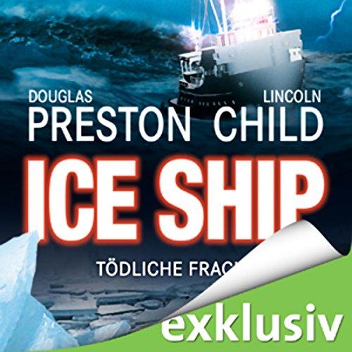 Ice Ship: Tödliche Fracht Titelbild