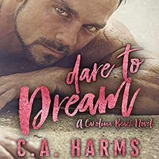 Dare to Dream      Carolina Beach Series, Book 1              By:                                                                                                                                 C.A. Harms                               Narrated by:                                                                                                                                 Lillian Yves                      Length: 5 hrs and 6 mins     23 ratings     Overall 4.6