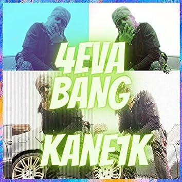 4eva Bang