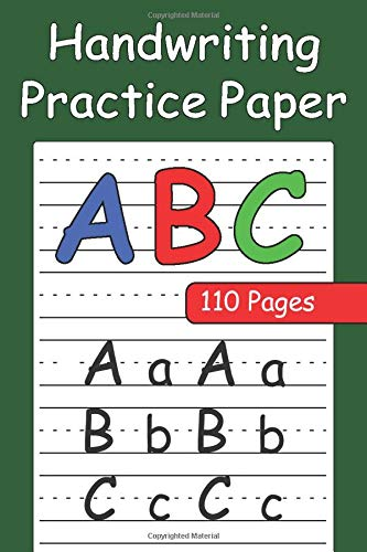 Handwriting Practice Paper for Notebook For kids - Alphabet Handwriting Practice for kids - Handwriting practice For Kids Learning to Write Letters ... to write letters and numbers for kids books