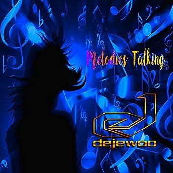 Melodies Talking