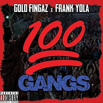 100 Gangs (feat. Gold Fingaz)