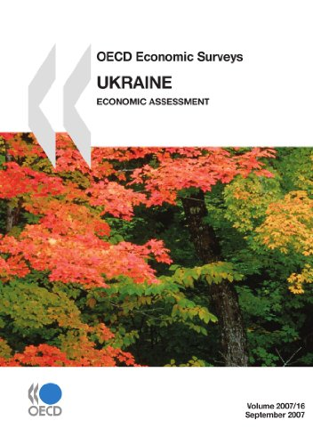 OECD Economic Surveys: Ukraine Economic Assessment 2007