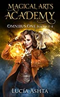 Magical Arts Academy: Books 1-4 (Magical Arts Academy Omnibus Collection Book 1) (English Edition)