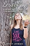 Less of Me: A 30-Day Devotional for Your Weight Loss Journey