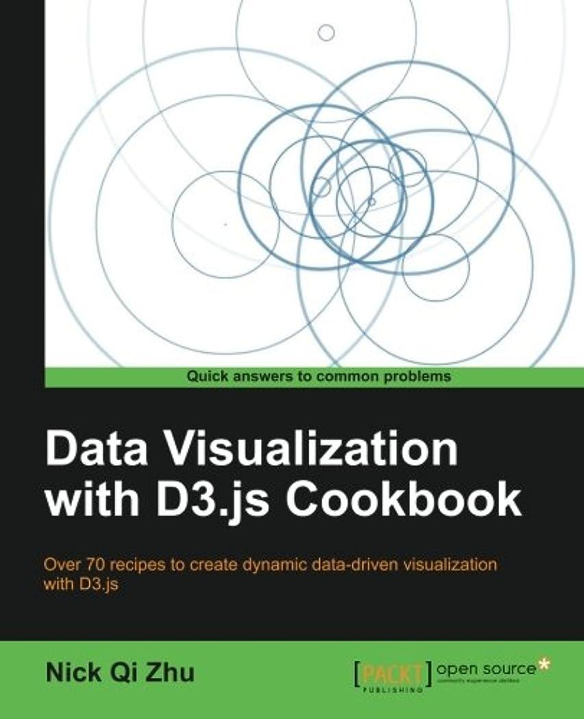 謝罪するばかげている一月Data Visualization With D3.js Cookbook: Over 70 Recipes to Create Dynamic Data-driven Visualization With D3.js