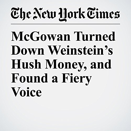 McGowan Turned Down Weinstein's Hush Money, and Found a Fiery Voice copertina