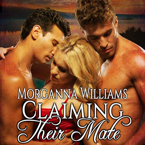 Claiming Their Mate audiobook cover art